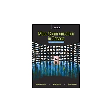 Mass Communication in Canada, New Book (9780195425352)