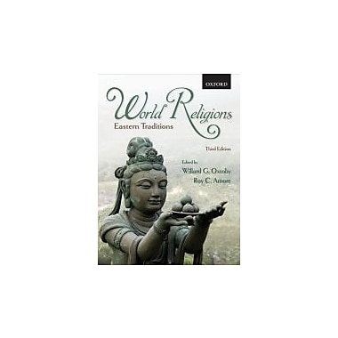 World Religions: Eastern Traditions, 3rd Edition, New Book (9780195426762)