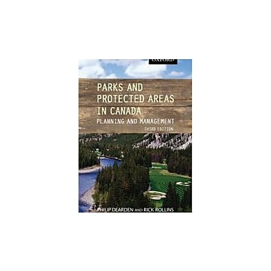 Parks and Protected Areas in Canada: Planning and Management, Used Book (9780195427349)