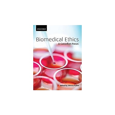 Biomedical Ethics: A Canadian Focus, New Book (9780195427905)
