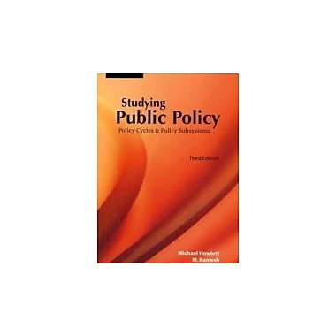 Studying Public Policy: Policy Cycles and Policy Subsystems, New Book (9780195428025)