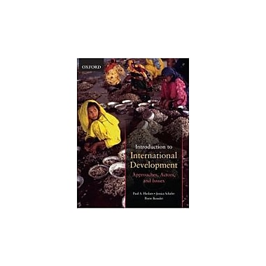 Introduction to International Development: Approaches, Actors, and Issues, Used Book (9780195428049)