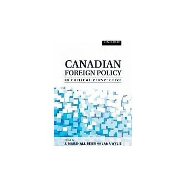 Canadian Foreign Policy in Critical Perspective, Used Book (9780195428889)