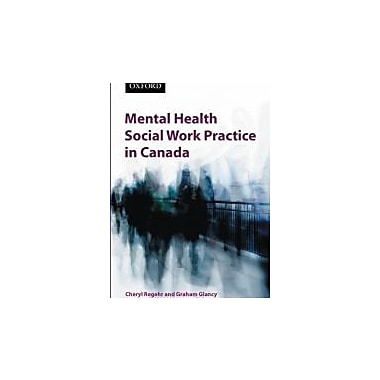 Mental Health Social Work Practice in Canada, New Book (9780195429718)