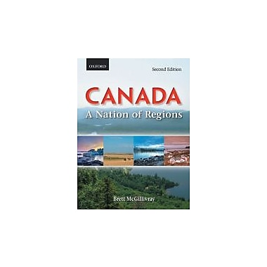 Canada A Nation of Regions, New Book (9780195429909)