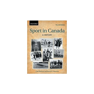 Sport in Canada: A History, Used Book (9780195431155)