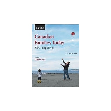 Canadian Families Today: New Perspectives, New Book (9780195431230)