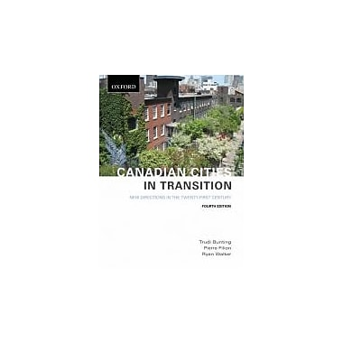 Canadian Cities in Transition: New Directions in the Twenty-First Century, New Book (9780195431254)