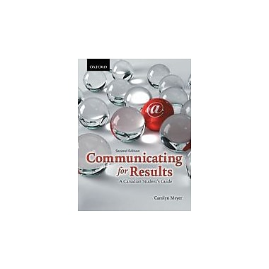 Communicating for Results: A Canadian Student's Guide, Used Book (9780195431643)