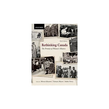 Rethinking Canada: The Promise of Women's History, New Book (9780195431728)