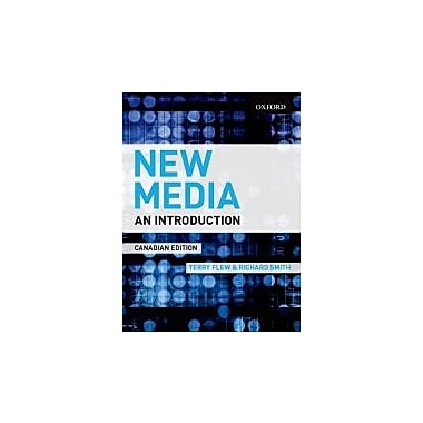 New Media: An Introduction (Canadian Edition), Used Book (9780195431810)