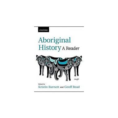 Aboriginal History: A Reader, New Book (9780195432350)
