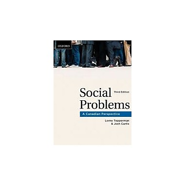 Social Problems: A Canadian Perspective, New Book (9780195432398)
