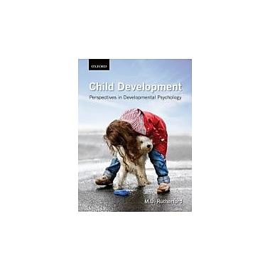 Child Development: Perspectives in Developmental Psychology, New Book (9780195432985)