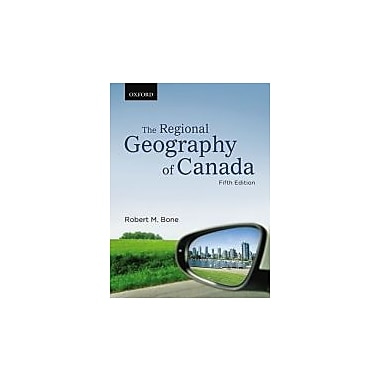 The Regional Geography of Canada, Used Book (9780195433739)
