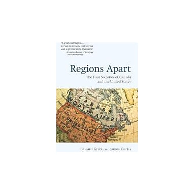 Regions Apart: The Four Societies of Canada and the United States (The Wynford Project), New Book (9780195438307)