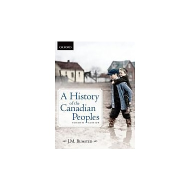 A History of the Canadian Peoples 4e, Used Book (9780195439311)