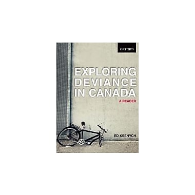 Exploring Deviance in Canada: A reader, New Book (9780195439908)