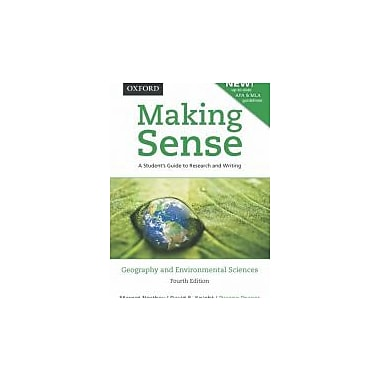 Making Sense in Geography & Environmental Sciences: A Student's Guide to Research & Writing, Revised, Used (9780195440027)
