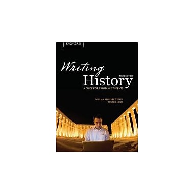Writing History: A Guide for Canadian Students