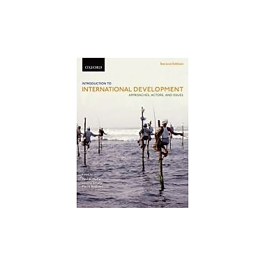 Introduction to International Development: Approaches, Actors, and Issues, New Book, (019544020X)