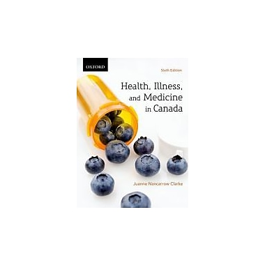 Health, Illness, and Medicine in Canada, New Book (9780195443295)