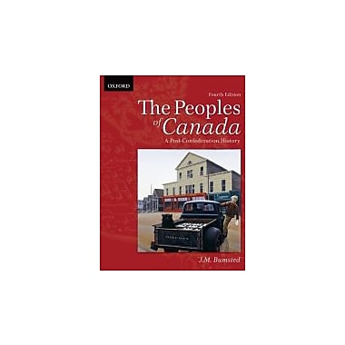 The Peoples of Canada: A Post-Confederation History, New Book, (195446313)