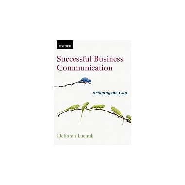 Successful Business Communication: Bridging the Gap, New Book (9780195446555)