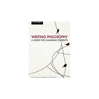 Writing Philosophy: A Guide for Canadian Students, Second Canadian Edition