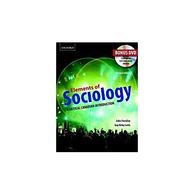 Elements of Sociology: A Critical Canadian Introduction, with Companion DVD, New Book (9780195446753)