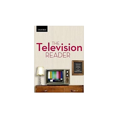 The Television Reader: Critical Perspective in Canadian and US Television Studies, Used Book (9780195446876)