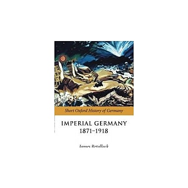 Imperial Germany 1871-1