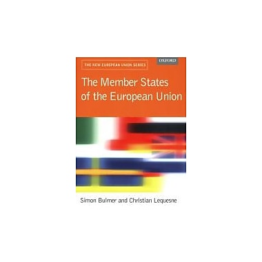 The Member States of the European Union (New European Union), Used Book (9780199252817)