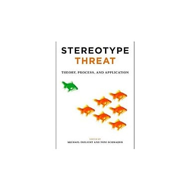 Stereotype Threat: Theory, Process, and Application, New Book (9780199732449)