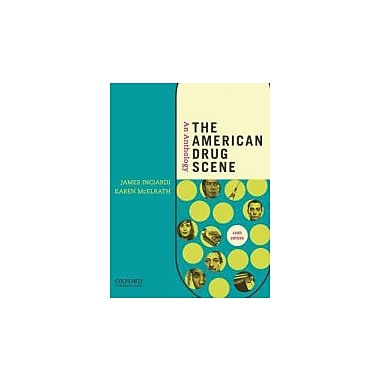 The American Drug Scene: An Anthology, New Book (9780199739295)