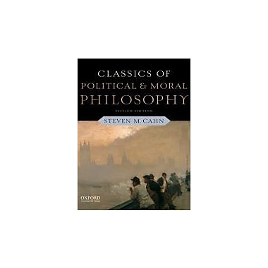 Classics of Political and Moral Philosophy, New Book (9780199791156)
