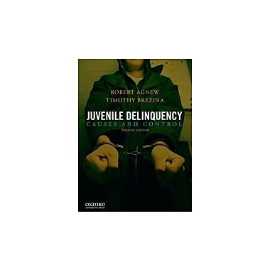 Juvenile Delinquency: Causes and Control, Used Book (9780199828142)