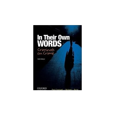In Their Own Words: Criminals on Crime, Used Book (9780199920051)