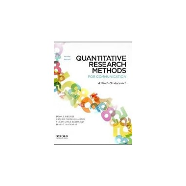Quantitative Research Methods for Communication: A Hands-On Approach, New Book (9780199931804)