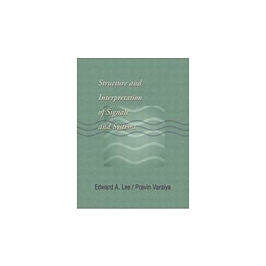 Structure and Interpretation of Signals and Systems, Used Book (9780201745511)