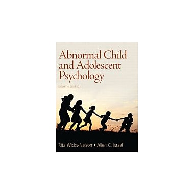 Abnormal Child and Adolescent Psychology (8th Edition), New Book (9780205036066)