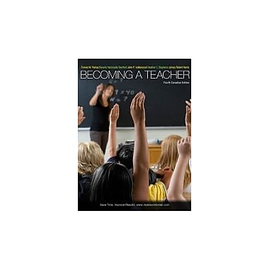 Becoming a Teacher, Fourth Canadian Edition with MyEducationLab (4th Edition), New Book (9780205041671)