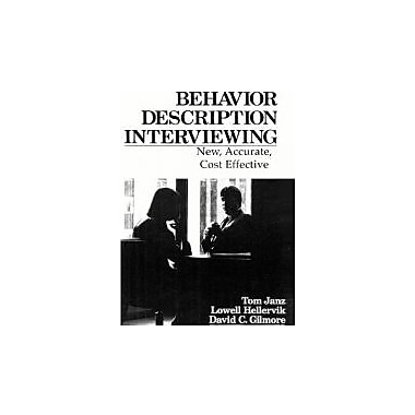 Behavior Description Interviewing: New, Accurate, Cost Effective