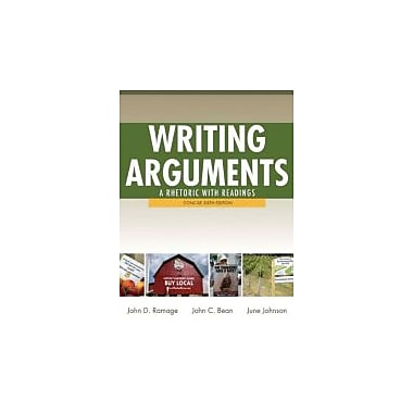 Writing Arguments: A Rhetoric with Readings, Concise Edition (6th Edition), New Book (9780205171491)