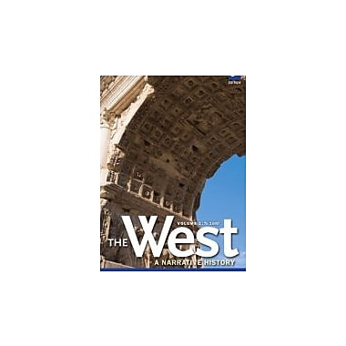 West, The: A Narrative History, Volume One: To 1660 (3rd Edition), Used Book (9780205180936)
