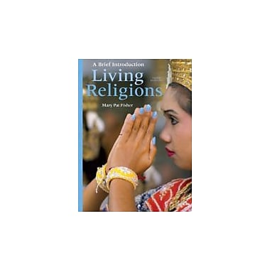 Living Religions: A Brief Introduction (3rd Edition), New Book (9780205229703)