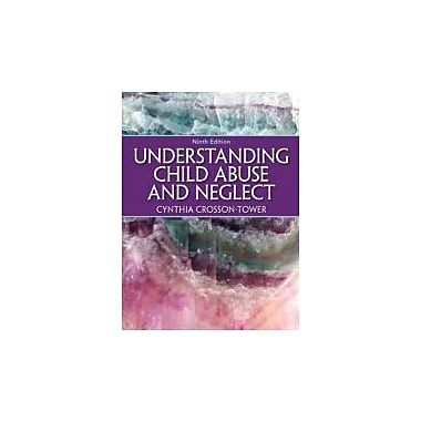 Understanding Child Abuse and Neglect (9th Edition), New Book (9780205399697)