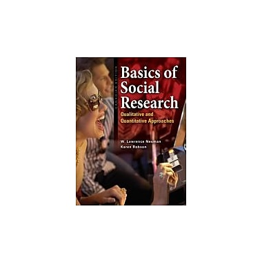 Basics of Social Research: Qualitative and Quantitative Approaches, First Canadian Edition, New Book (9780205441761)
