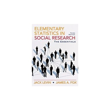 Elementary Statistics in Social Research: Essentials (3rd Edition), New Book (9780205638000)