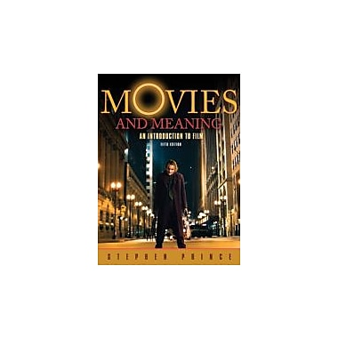 Movies and Meaning: An Introduction to Film (5th Edition), New Book (9780205653089)
